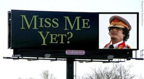 kadhafi_Miss Me Yet Gaddafi.jpg
