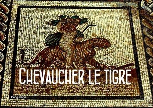 Chevaucher_le_tigre_1.jpg